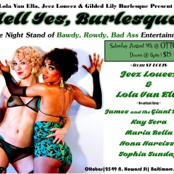 Baltimore, MD 8/9 Hell Yes, Burlesque!