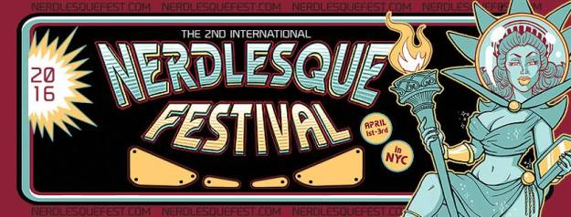NEW YORK- 2nd annual Nerdlesque Festival April 1-3rd