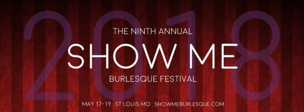 Show-Me Burlesque Festival May 17th-20th (ST. LOUIS)