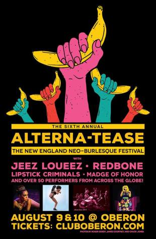 BOSTON - Alterna-Tease August 9th & 10th