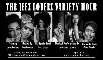 STL - The Jeez Loueez Variety Hour 11/23