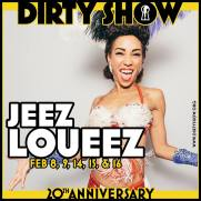 DETROIT - The Dirty Show - February 8, 9, 14, 15, & 16th