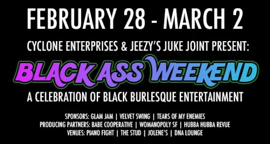 San Francisco - Black Ass Weekend!