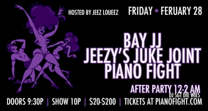 SF - February 28th - Jeezy's Juke Joint at PianoFight